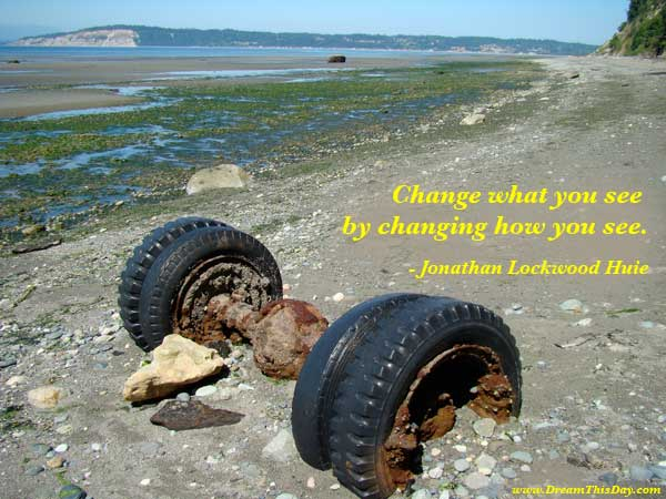quotes about change. Change Quotes and Sayings Quotes about Change by Jonathan Lockwood Huie